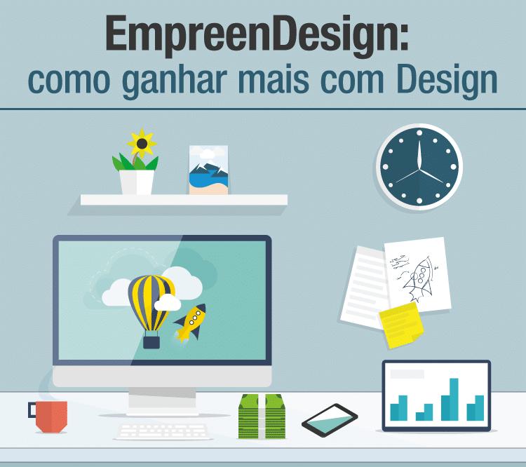 Palestras Empreendesign: como fazer mais dinheiro com Design